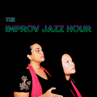 The Improv Jazz Hour: Improv Comedy (Cancelled)