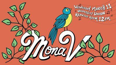 Nooner Event: Mona V (Canceled)
