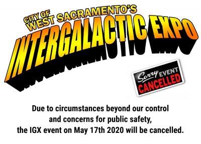 West Sacramento's Intergalactic Expo 2020 (Cancelled)