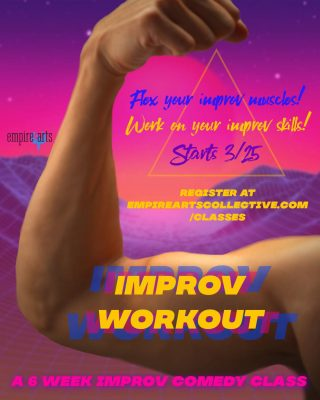 Improv Workout: Six Week Workshop