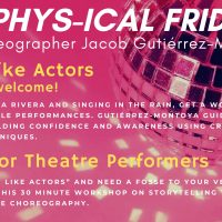 Get Phys-ical Fridays: Movement for Actors (Online)