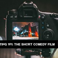 Screenwriting 101: The Short Comedy Film