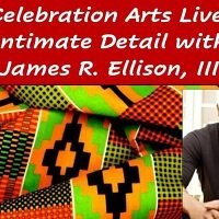 Celebration Arts Live: Intimate Detail with James ...