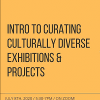 Intro to Curating Culturally Diverse Exhibitions and Projects (SOLD OUT)