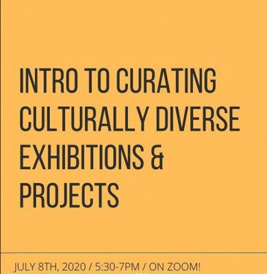 Intro to Curating Culturally Diverse Exhibitions a...