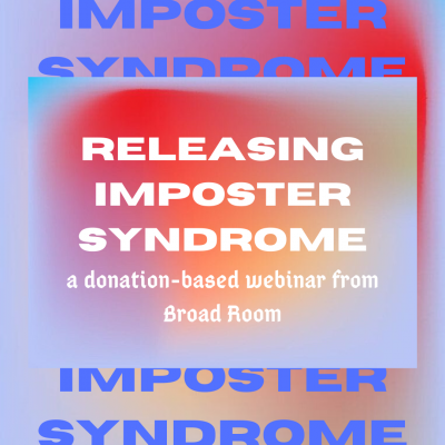 Releasing Imposter Syndrome: A Course in Creative ...