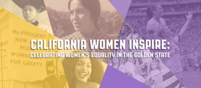 California Women Inspire: Celebrating Women's Equa...