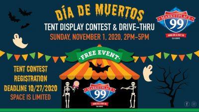 Dia De Muertos Tent Display Contest and Drive-Thru at Marketplace 99