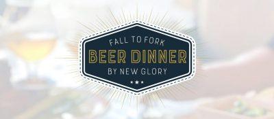 Fall to Fork Beer Dinner
