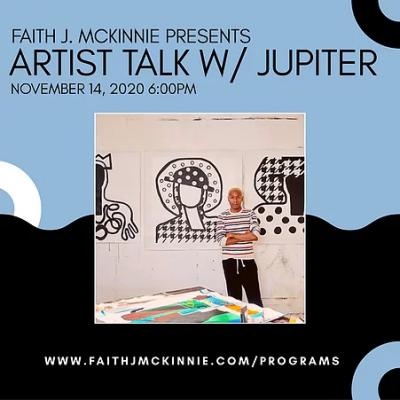 Faith J. McKinnie Artist Talk with Jupiter