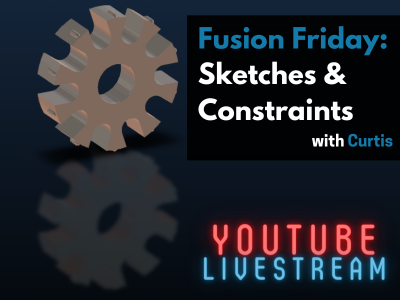 Fusion Friday Livestream: Sketches and Constraints in Fusion 360