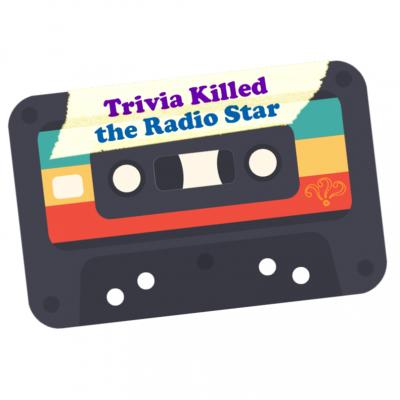 Trivia Killed the Radio Star Streaming Live