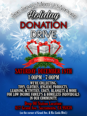 Sac Single Moms 1st Annual Holiday Donation Drive