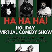 Ha Ha Ha! Holiday Virtual Comedy Show