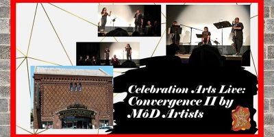 Celebration Arts presents Convergence II by Mod Ar...