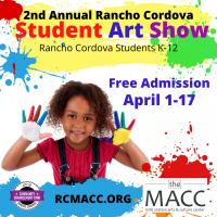 Rancho Cordova Annual Student Show