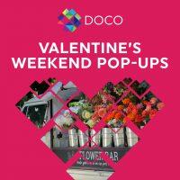 DOCO Valentine's Weekend Pop-ups