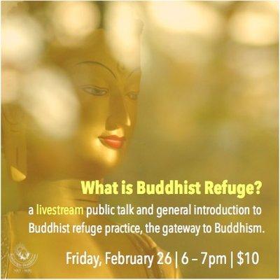 Real Refuge: What is Buddhist Refuge?