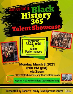 Black History 365 Talent Showcase by Roberts Famil...