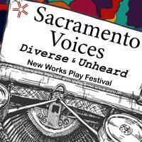 Sacramento Voices: New Works Play Festival (Postponed)