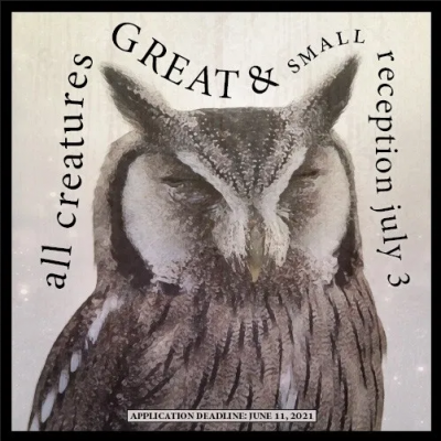 Call for Artists: All Creatures Great and Small
