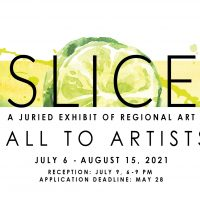 Call to Artists: Slice: A Juried Exhibit of Regional Art