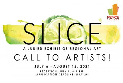 Call to Artists: Slice: A Juried Exhibit of Region...