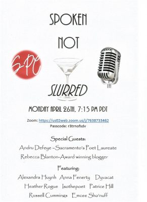 Spoken Not Slurred: Showcase of Spoken Word Poetry...