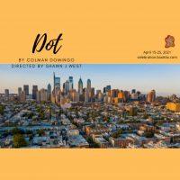 Celebration Arts presents DOT by Colman Domingo
