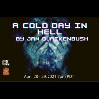 Celebration Arts present A Cold Day in Hell by Jan Quackenbush