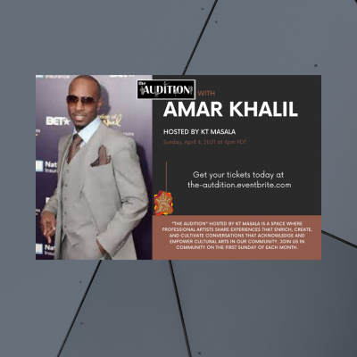 The Audition with Host KT Masala featuring Amar Khalil