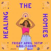 Healing the Homies