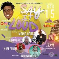 Michael Calvin Jr. presents Say It Loud Comedy