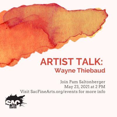 Artist Talk: Wayne Thiebaud