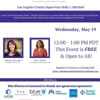 She Shares with LA County Supervisor Holly Mitchell