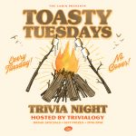 The Cabin Presents Toasty Tuesdays