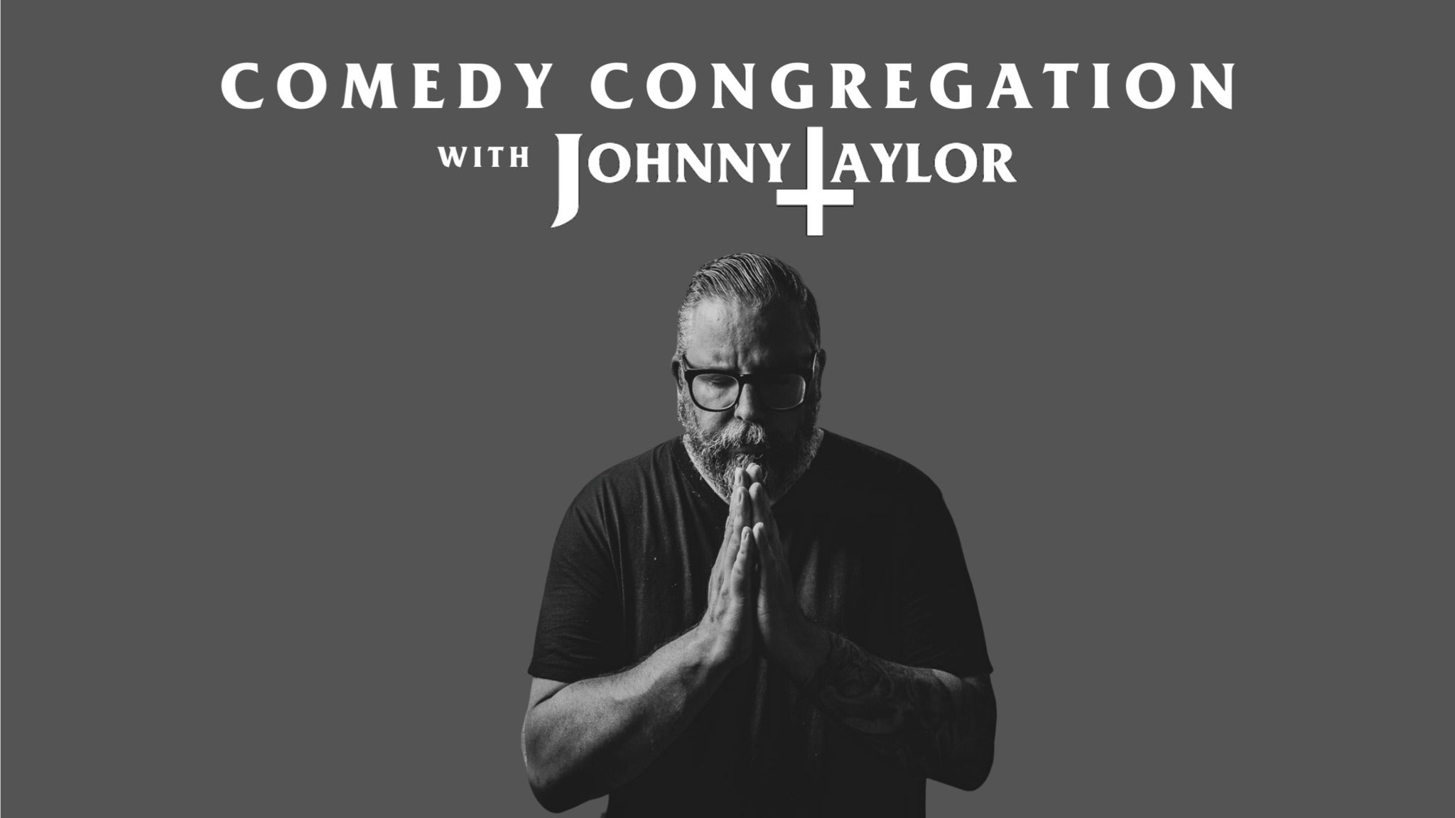 Comedy Congregation with Johnny Taylor