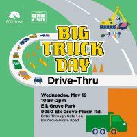 Big Truck Day Drive-Thru