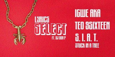 Lyrics Select presents Igwe Aka, S.I.A.T Stuck In ...