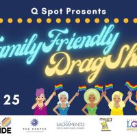 Q Spot presents Family-Friendly Drag Show