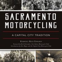 Sacramento Motorcycling: Early Pioneers