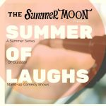 Summer of Laughs Comedy Series