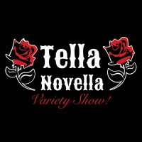 Tella Novella Variety Show