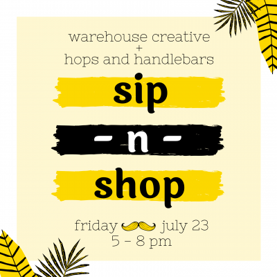 Sip-n-Shop with Hops and Handlebars