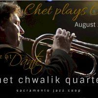 Chet Plays Chet: Chet Chwalik Quartet Plays Tribut...