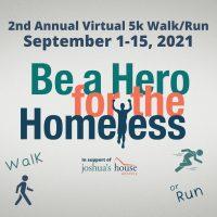 Hero for the Homeless Virtual 5k Walk/Run