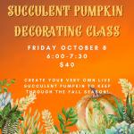 Succulent Pumpkin Arrangement Workshop