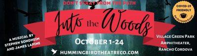 Hummingbird Theatre Company presents Into the Wood...