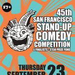 45th San Francisco Stand-Up Comedy Competition
