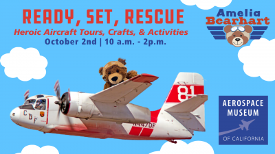 Ready, Set, Rescue! Heroic Aircraft Tours, Crafts and Activities